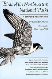 Birds of the Northwestern National Parks. A Birder's Perspective