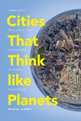 Cities That Think like Planets | Marina Alberti | 9780295743677