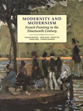Modernity and Modernism - French Painting in the Nineteenth Century