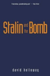 Stalin & the Bomb - The Soviet Union & Atomic Energy 1939-1956 (Paper)