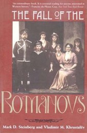 The Fall of the Romanovs - Political Dreams & Personal Struggles in a Time Revolution (Paper)