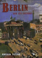 Berlin & its Culture - A Historical Portrait