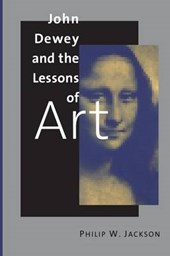 John Dewey & the Lessons of Art