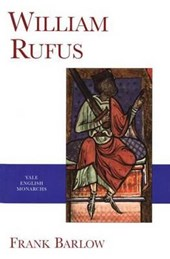 William Rufus - Yale English Monarch Series