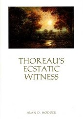 Thoreau's ecstatic witness