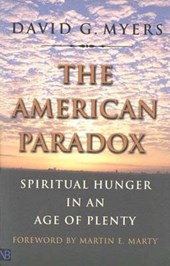 The American Paradox - Spiritual Hunger in an Age of Plenty