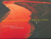 Manufactured Landscapes - The Photographs of Edward Burtynsky