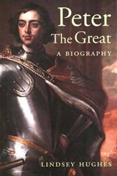 Peter the Great - A Biography