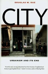 City - Urbanism and its End