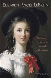 Elisabeth Vigée Le Brun - The Odyssey of an Artist  in an Age of Revolution