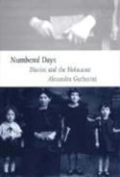 Numbered Days - Diaries and the Holocaust