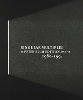 Singular Multiples - The Peter Blum Edition Archive 1980-1994