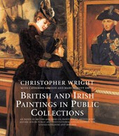 British and Irish Paintings in Public Collections - An Index of British and Irish Oil Paintings by Artists Born Before 1870 in Public and Institution