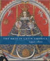 The Arts in Latin America 1492-1820