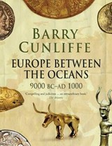 Europe Between the Oceans | Barry Cunliffe |