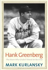 Hank Greenberg | Mark Kurlansky |