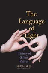 The Language of Light | Gerald Shea | 9780300215434