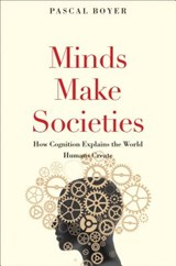Minds Make Societies | Pascal Boyer | 9780300223453