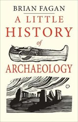 Little book of archaeology | Brian Fagan | 9780300224641