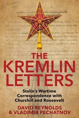 The Kremlin Letters | David Reynolds | 9780300226829