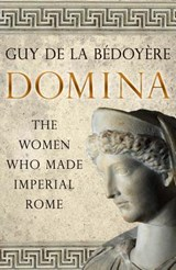 Domina | DE LA BÉDOYÈRE, Guy | 9780300230307
