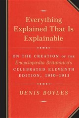 Everything Explained That Is Explainable | Denis Boyles | 9780307269171