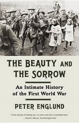 The Beauty and the Sorrow | Peter Englund | 9780307739285