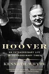 Hoover: a biography | Kenneth Whyte | 9780307743879