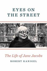 Eyes on the Street | Robert Kanigel | 9780307961907
