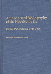 An Annotated Bibliography of the Napoleonic Era