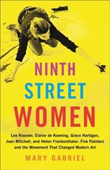 Ninth Street Women | Mary Gabriel | 9780316226189
