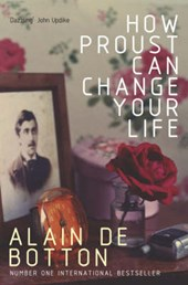 How Proust Can Change Your Life | Alain De Botton |