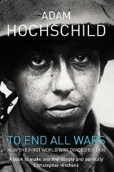 To End All Wars | Adam Hochschild | 9780330447447
