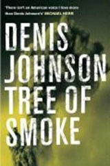 Tree of smoke | Denis Johnson |
