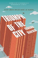 Triumph of the City | Edward Glaeser | 9780330458078