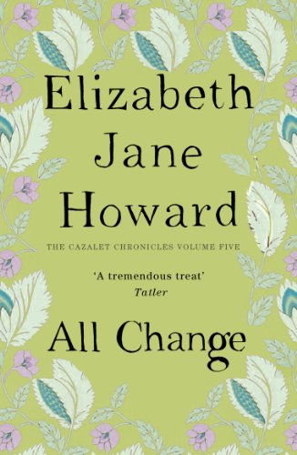 Cazalet (5): all change | Elizabeth Jane Howard |