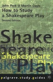 How to Study a Shakespeare Play (Revised)