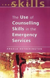 Use of Counselling Skills in the Emergency Services