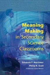 Meaning Making in Secondary Science Classrooms