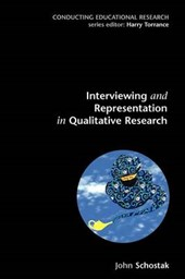 Interviewing and Representation in Qualitative Research Proj