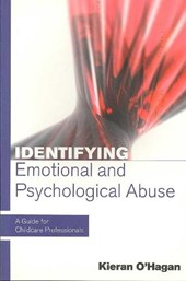Identifying Emotional and Psychological Abuse: A Guide for C