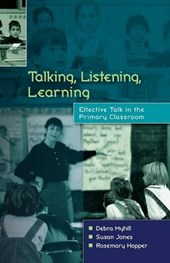 Talking, Listening and Learning