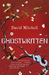 Ghostwritten | David Mitchell |