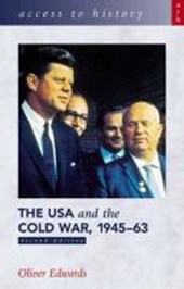 Access to History: The USA and the Cold War 1945-63