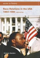 Race Relations in the USA 1863-1980