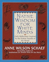Native Wisdom for White Minds