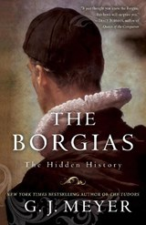The Borgias | G. J. Meyer | 9780345526922