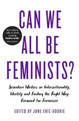 Can We All Be Feminists? | June Eric-Udorie | 9780349009872
