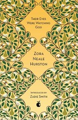 Their Eyes Were Watching God | Zora Neale Hurston | 9780349010335