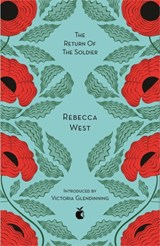 The Return Of The Soldier | Rebecca West | 9780349010380